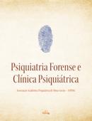 Psiquiatria forense e clínica psiquiátrica Book Cover