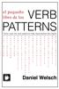 Daniel Welsch - El pequeño libro de los Verb Patterns ilustración
