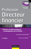 Profession Directeur financier - 2e éd.