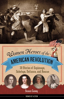 Women Heroes of the American Revolution image