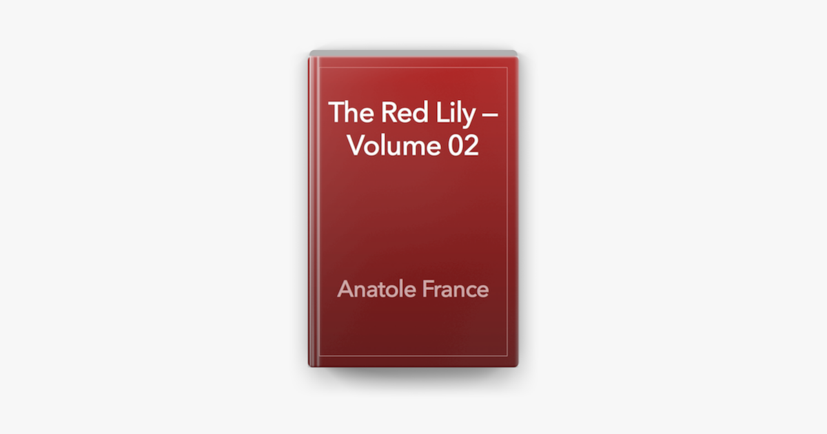 The Red Lily — Volume 02