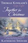 Thomas Kinkades Cape Light Together For Christmas