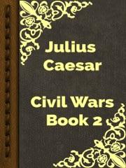Civil Wars Book 2