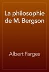 La Philosophie De M Bergson