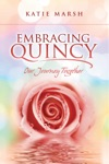 Embracing Quincy Our Journey Together