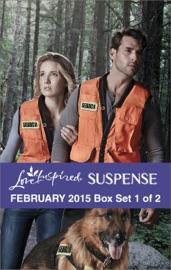 Love Inspired Suspense February 2015 - Box Set 1 of 2 PDF Download