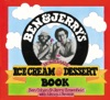 Ben  Jerrys Homemade Ice Cream  Dessert Book