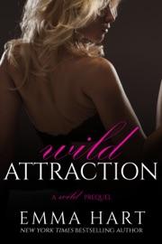 Download of Wild Attraction (A Wild Prequel) PDF eBook