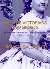 Download Why the Victorians Saw Ghosts