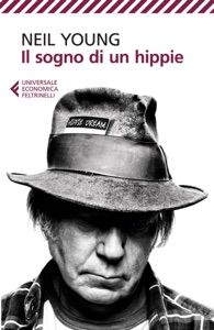 Il sogno di un hippie da Neil Young