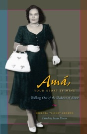Download and Read Online Amá, Your Story is Mine