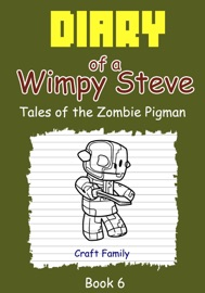 Diary Of A Wimpy Steve Tales Of The Zombie Pigman