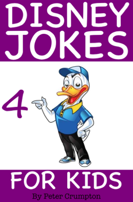 Disney Jokes for Kids 4 - Peter Crumpton book