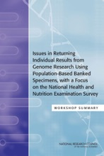 Issues In Returning Individual Results From Genome Research Using Population-Based Banked Specimens, With A Focus On The National Health And Nutrition Examination Survey