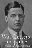 War Letters 1914-1918, Vol.1
