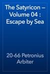 The Satyricon  Volume 04  Escape By Sea