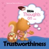 Bible Thoughts On Trustworthiness
