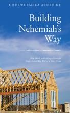 Building Nehemiah'S Way