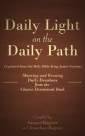 LIGHT ON THE DAILY PATH (UPDATED FROM THE HOLY BIBLE KING JAMES VERSION)