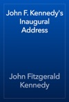 John F Kennedys Inaugural Address