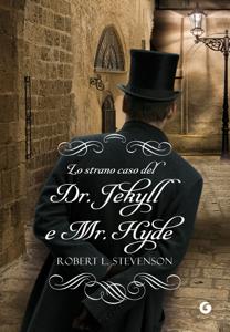 Lo strano caso del Dr. Jekyll e Mr. Hyde Copertina del libro
