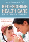 Redesigning Health Care For Children With Disabilities