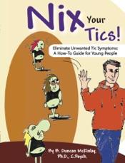 Nix Your Tics!