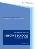The Complete Guide to Selective Schools