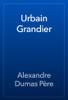 Alexandre Dumas - Urbain Grandier artwork