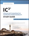 IC3 Internet And Computing Core Certification Computing Fundamentals Study Guide