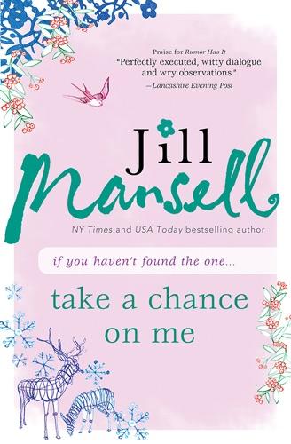 Jill Mansell - Take a Chance on Me