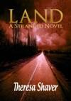 Land A Stranded Novel