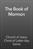 Church of Jesus Christ of Latter-day Saints - The Book of Mormon artwork
