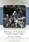 Efficacy Of Preschool Teacher Math Talk