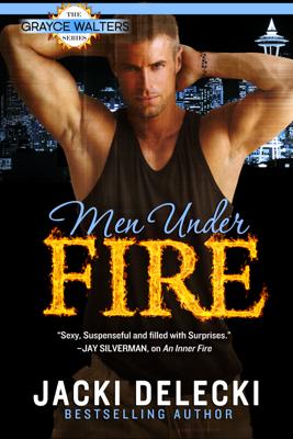Men Under Fire - Jacki Delecki book