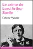 Oscar Wilde - Le crime de Lord Arthur Savile artwork