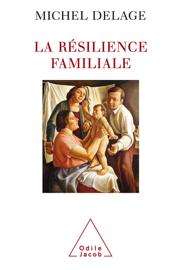 La Résilience familiale