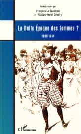 Download and Read Online La Belle époque des femmes?