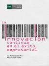 La Innovacin Continua En El Xito Empresarial