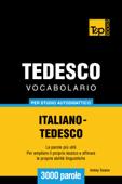 Vocabolario Italiano-Tedesco per studio autodidattico: 3000 parole Book Cover
