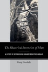 The Rhetorical Invention Of Man