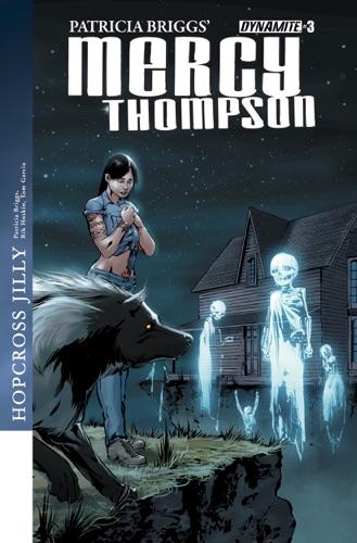 Patricia Briggs, Rik Hoskin & Tom Garcia - Patricia Briggs' Mercy Thompson: Hopcross Jilly #3