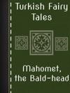 Mahomet The Bald-head