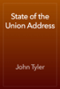 John Tyler - State of the Union Address artwork