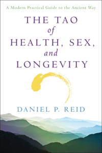The Tao of Health, Sex, and Longevity ebook