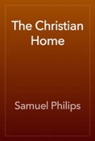 The Christian Home