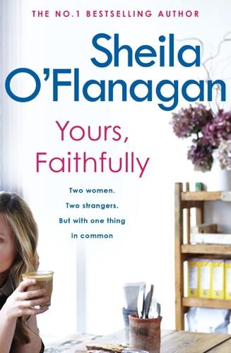 Sheila O'Flanagan - Yours, Faithfully