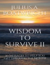 Wisdom To Survive II