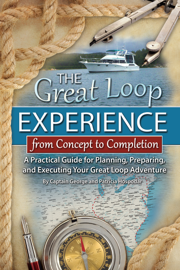 The Great Loop Experience - From Concept to Completion book