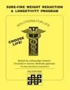 Sure-Fire Weight Reduction  Longevity Program